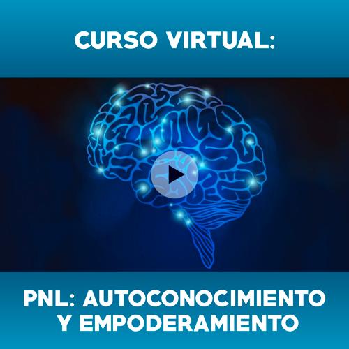 Curso Virtual: PNL: autoconocimiento y empoderamiento